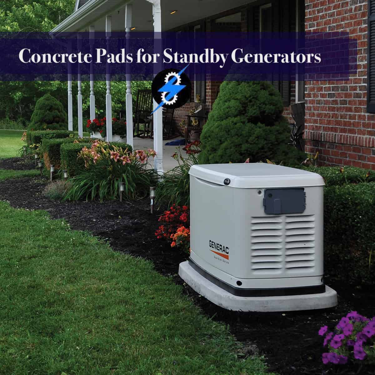 Concrete Pads for Standby Generators
