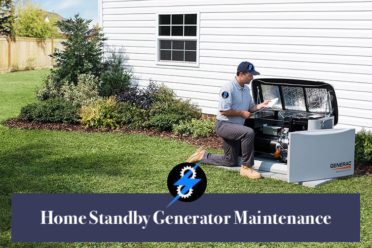 How to Maintain a Home Standby Generator