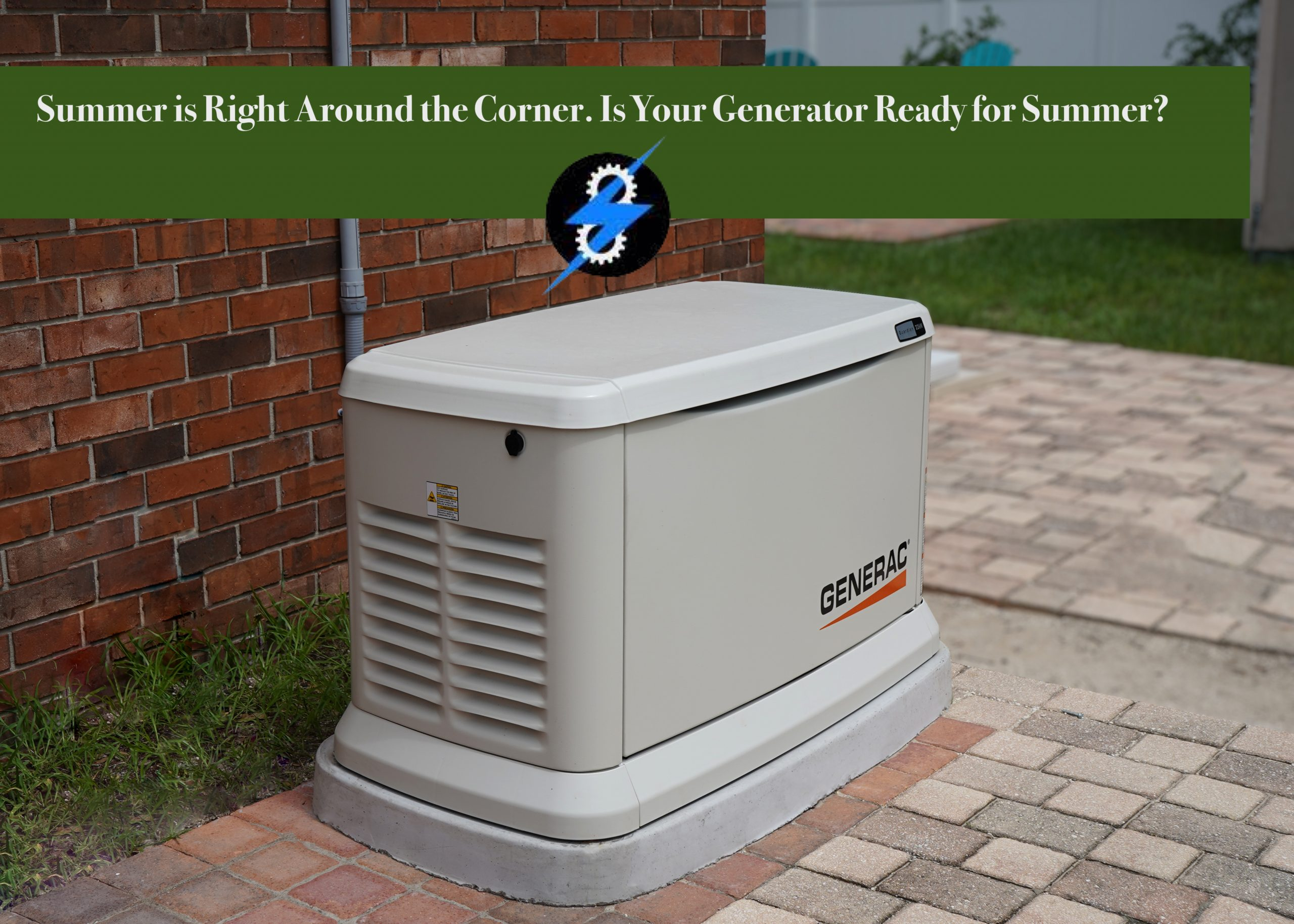Is Your Generator Ready For Summer?