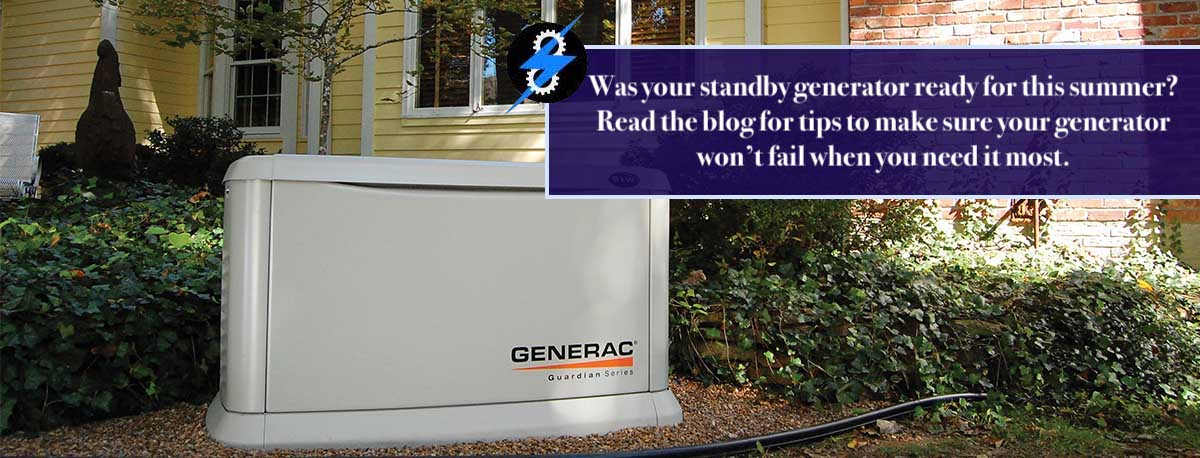 Your Standby Generator in the Summer; Handling Tips & More