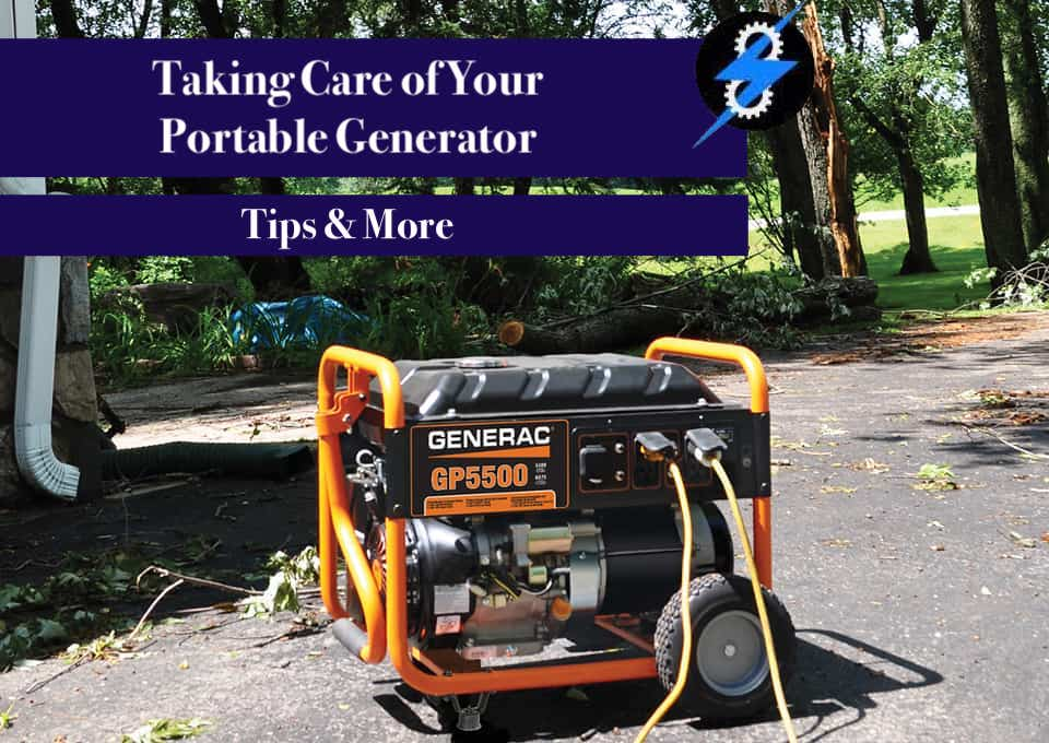 Taking Care of Your Portable Generator